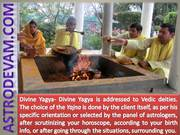 Divine Yagya-Powerful ceremony to bring Positive environ-astrodevam.co