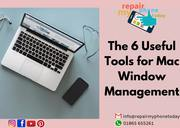 The 6 Useful Tools for Mac Window Management